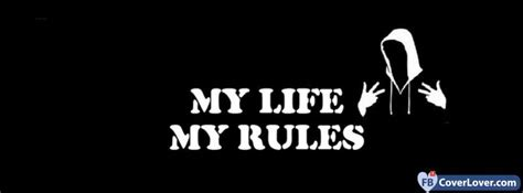 My Life My Rules Life Facebook Cover Maker Fbcoverlover