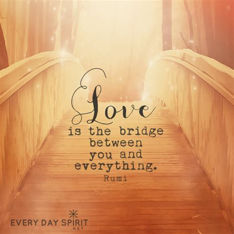 Love bridges and bonds, links and binds our hearts with