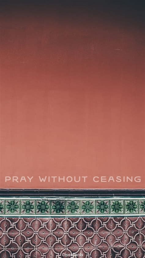 Without Ceasing - Phone Wallpaper and Mobile Background